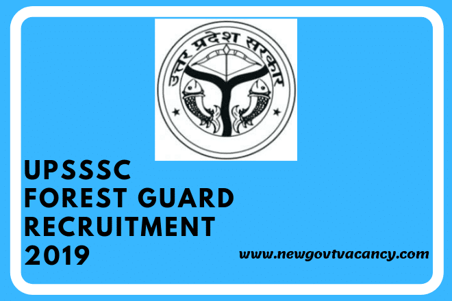 UPSSC Forest Guard Recruitment 2019