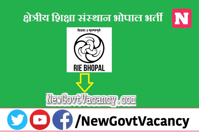 RIE Bhopal Recruitment 2021