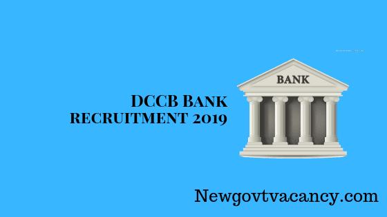 DCCB Bank Recruitment 2019