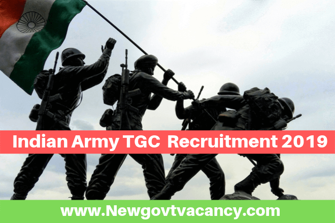 Indian Army TGC Recruitment 2019