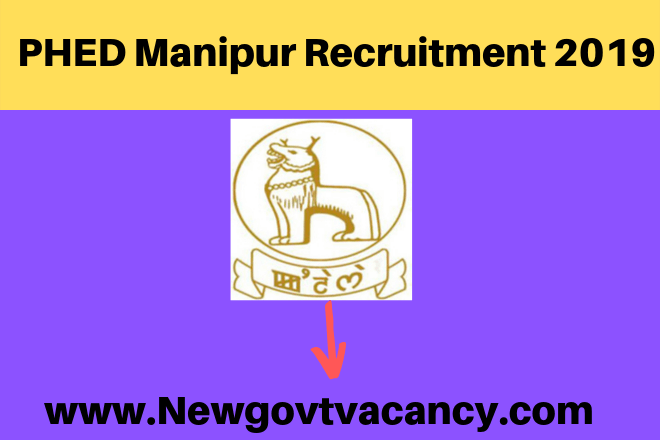 PHED Manipur Recruitment 2019