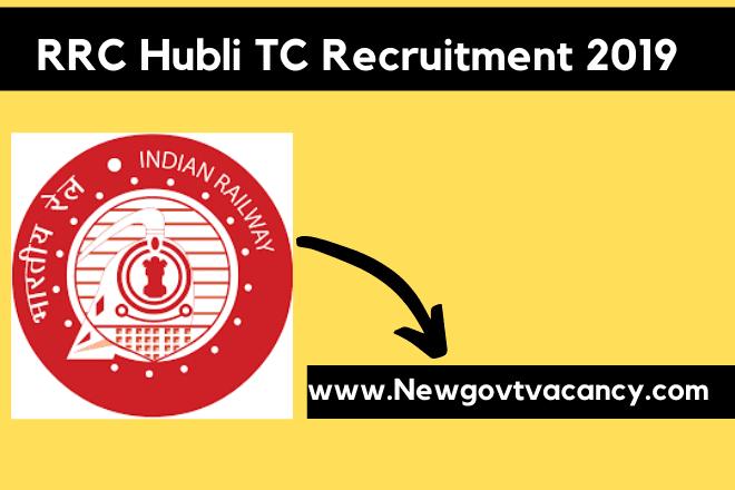 RRB Hubli TC Recruitment 2019