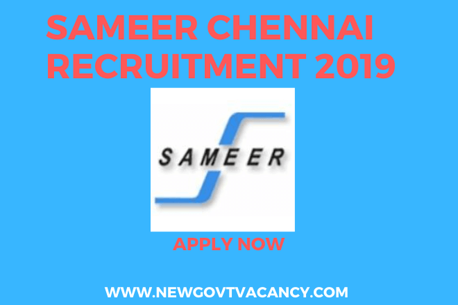 SAMEER Chennai Recruitment 2019