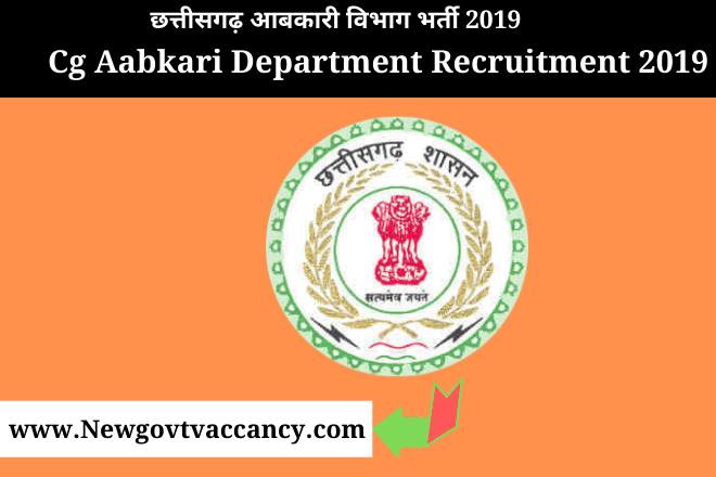 Cg Aabkari Department Recruitment 2019