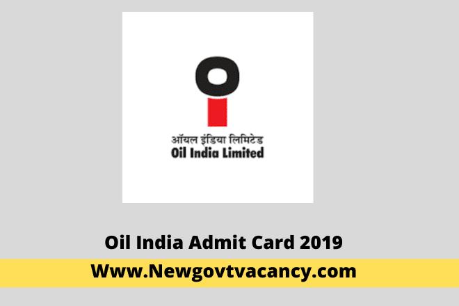 Oil India Admit Card 2019