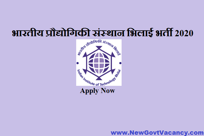 IIT Bhilai Recruitment 2020